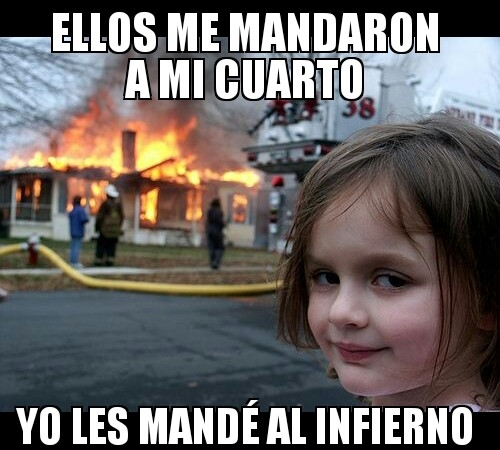 Meme_otros - Si mandas a tu hijo/a a su cuarto...