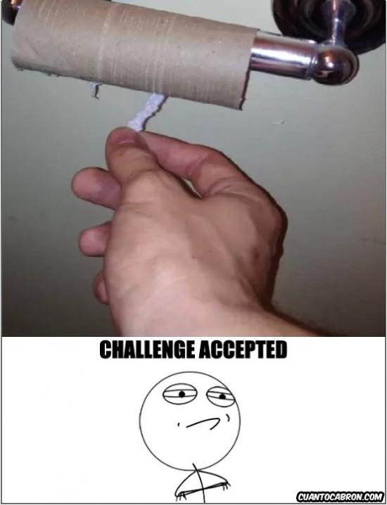Challenge_accepted - Vamos a arriesgarnos