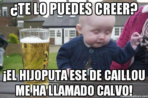 Bebe_borracho - Estúpido Caillou