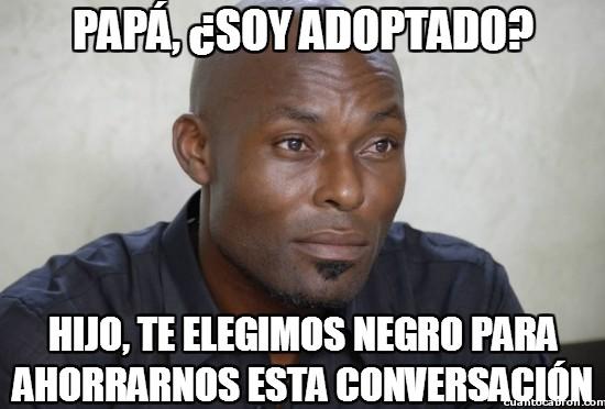 Meme_otros - Papá, ¿soy adoptado?
