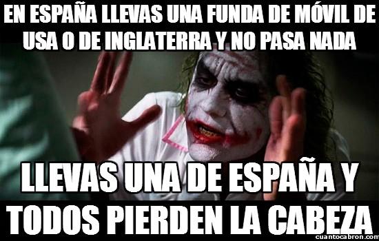 Joker - En España llevas una funda de móvil de USA o de Inglaterra y no pasa nada