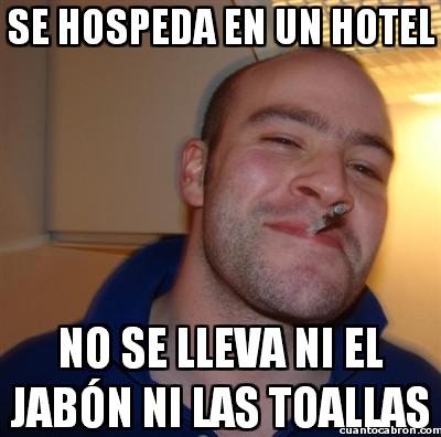buen tío,hotel,jabón,llevarse,robar,toallas
