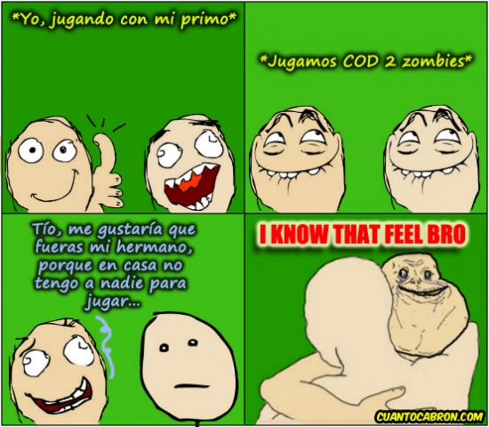 casa,cod 2,hermano,I know that feel,jugar,primo,zombie