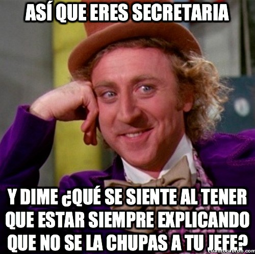 Wonka - Así que eres secretaria