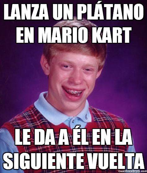 Bad_luck_brian - Lanza un plátano en Mario Kart