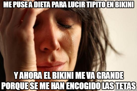 First_world_problems - Lo malo de las dietas para las chicas