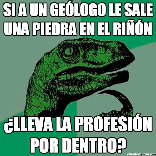 Philosoraptor - La profesión de los geólogos