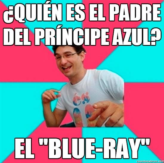 Bad joke,blueray,chiste malo,padre,príncipe azul