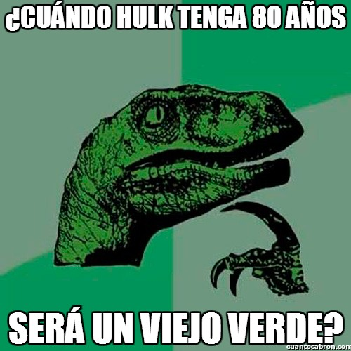 80 años,hulk,viejo verde