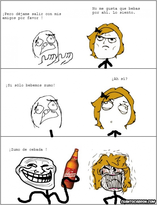 Trollface - ¡Si sólo bebemos zumo!