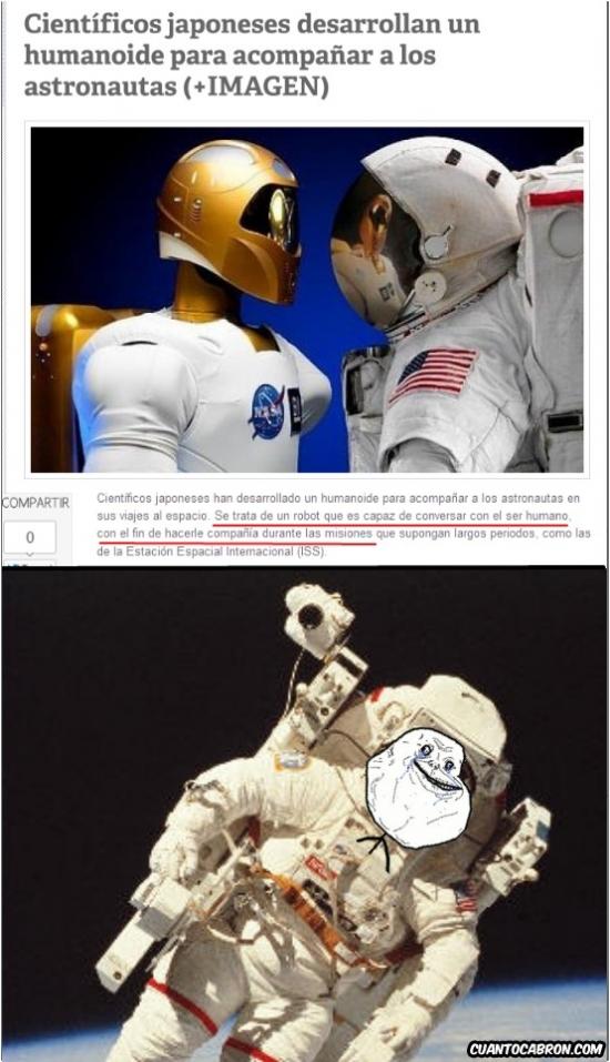 Forever_alone - Hasta los astronautas se sienten forever alone