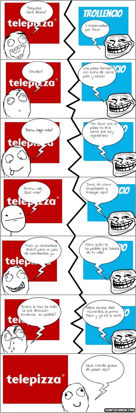 conversacion random,pizzero,telepizza,this is fucking awesome,troll