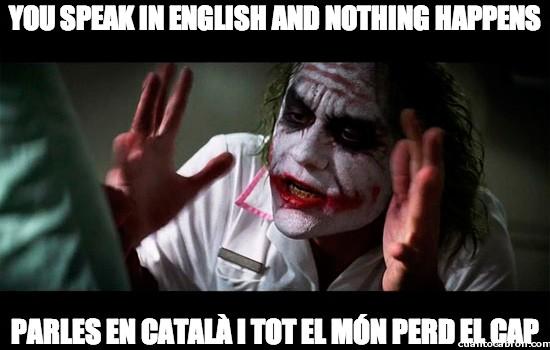 catalán,hablar,inglés,Joker,traduccion