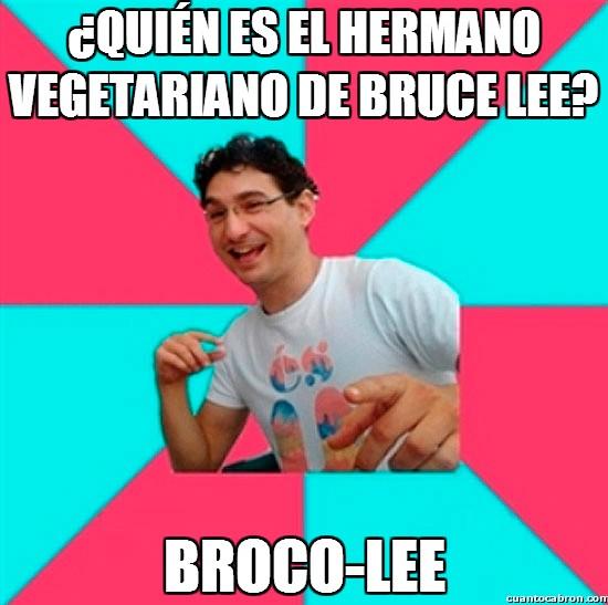 Bad_joke_deivid - ¿Bruce Lee tenía hermanos?