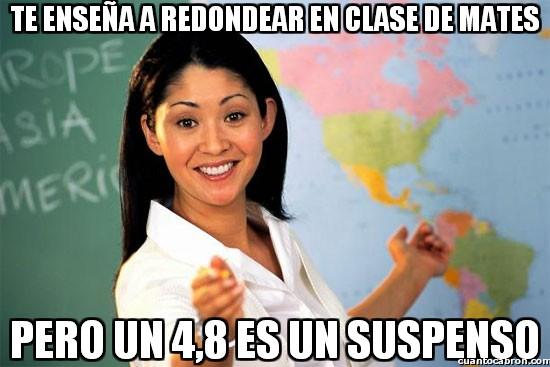 Profesora_cabrona - Te enseña a redondear en clase de mates