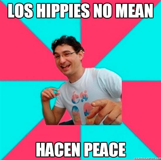 Bad_joke_deivid - Los hippies no mean