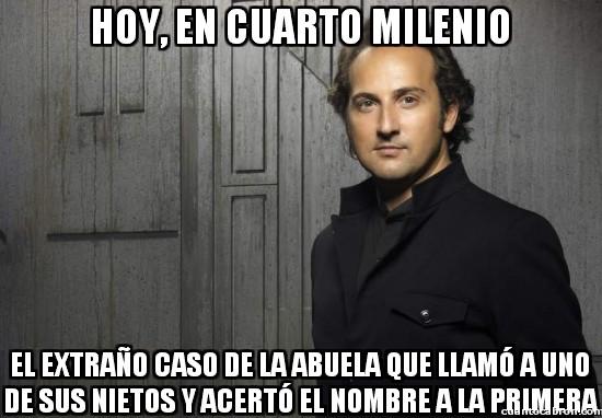 Cuarto_milenio - ¡Carlos, digo David, digo Pedro, digo...!