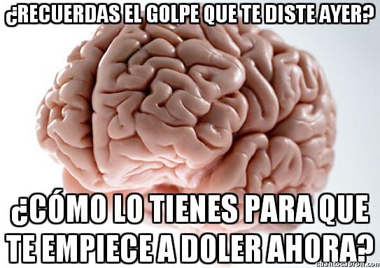 Cerebro Troll,Dolor,Efecto retardado,Golpe,Solo a mi