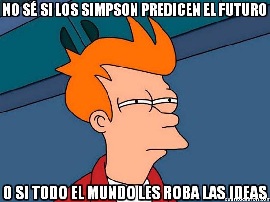 Meme_fry - Los Simpson, ¿prediciendo el futuro?