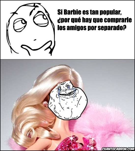 Forever_alone - Barbie alone