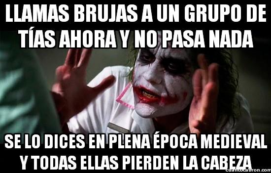 Joker - ¡Brujas, brujas!
