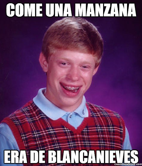 Bad_luck_brian - ¿Una manzanita?