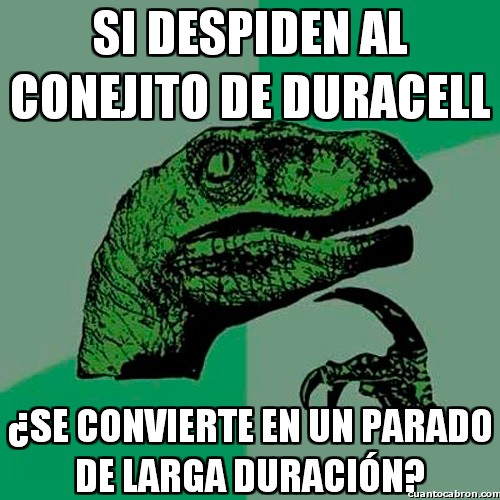 Philosoraptor - Si el conejito de Duracell se queda sin curro