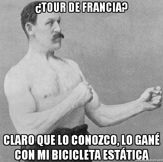 Overly_manly_man - ¿Tour de Francia?