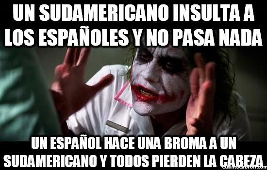 españoles,insultar,sudamericanos
