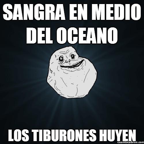 Meme_forever_alone - Sangra en medio del oceano