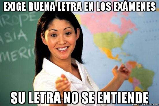 Profesora_cabrona - Exige buena letra en los exámenes