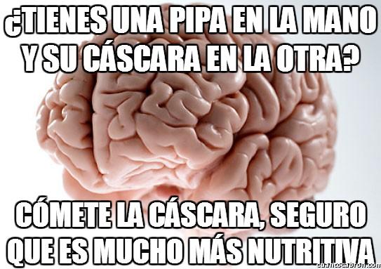 Cerebro_troll - Siempre dando órdenes troll, estúpido cerebro