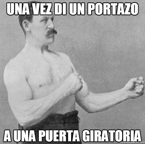 Overly_manly_man - Portazos imposibles