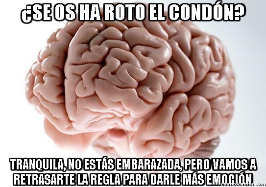 Cerebro_troll - ¿Se os ha roto el condón?