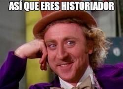 Enlace a Así que eres historiador