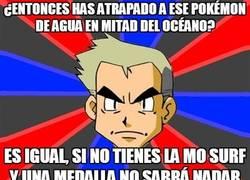 Enlace a ¿Entonces has atrapado a ese Pokémon de agua en mitad del océano?