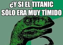 Enlace a Y si el Titanic sólo era muy tímido...