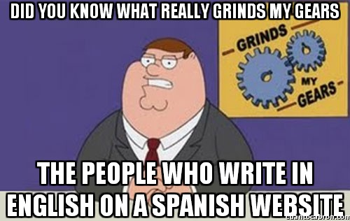 Peter_griffin - Do you know what really grinds my gears?