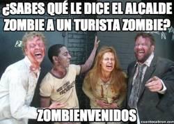 Enlace a ¿Sabes que le dice el alcalde zombie a un turista zombie?