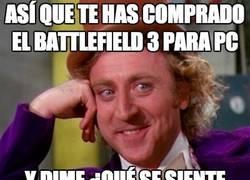 Enlace a Así que te has comprado el Battlefield 3 para PC