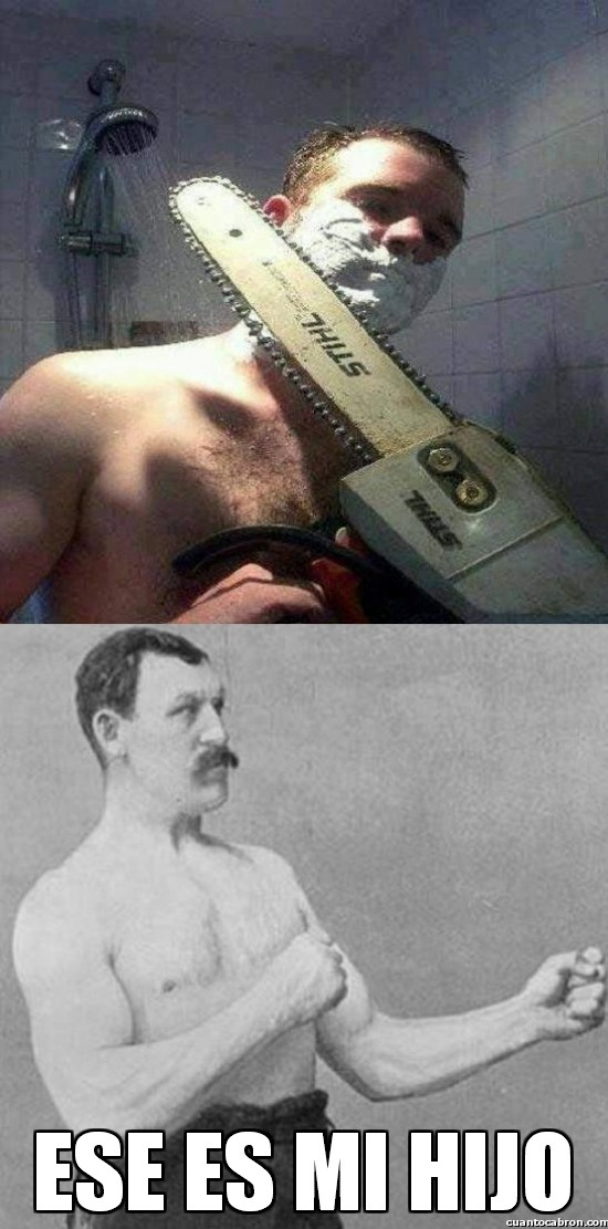 Overly_manly_man - Ese es mi hijo