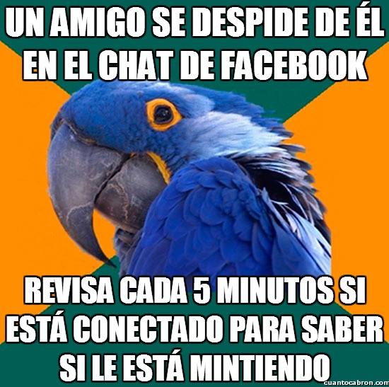 Loro_paranoico - Un amigo se despide de él en el chat de Facebook