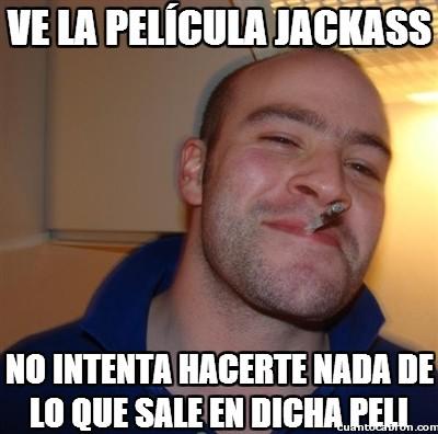 jackass,pelicula,tio guay