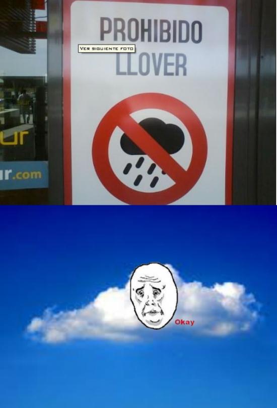 lluvia,nube,okay,prohibido,prohibido llover
