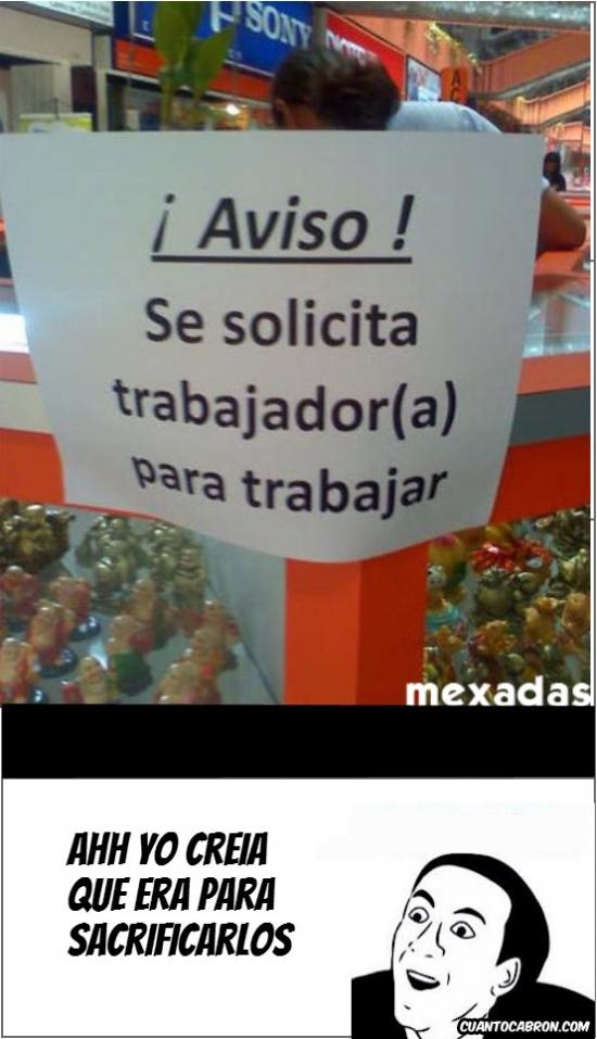 No_me_digas - Se solicita trabajador para trabajar
