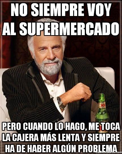 El_hombre_mas_interesante_del_mundo - No siempre voy al supermercado