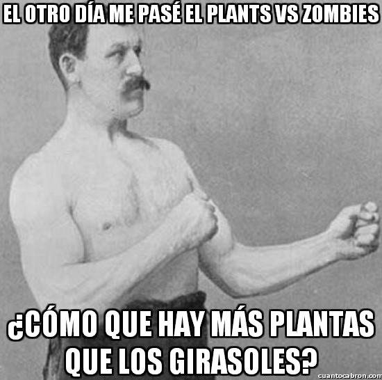 Overly_manly_man - Me he pasado el Plants vs. Zombies