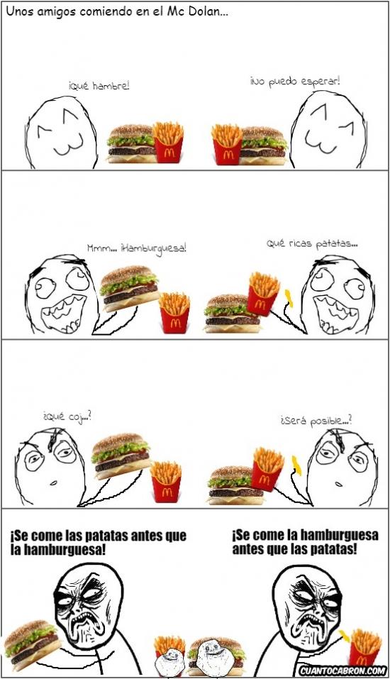 forever alone,hamburguesa,infinito desprecio,mc dolan,patatas