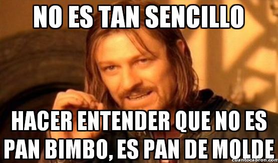 Boromir - El Pan Bimbo de toda la vida