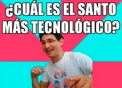 Enlace a ¿Cuál es el santo más tecnológico?